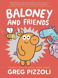 Baloney and Friends GN