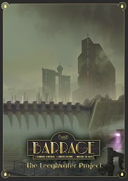 Barrage: The Leeghwater Expansion