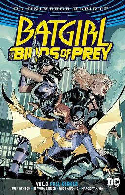 Batgirl and the Birds of Prey: Volume 3: Full Circle TP