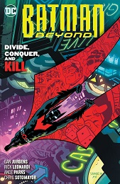 Batman Beyond Volume 6: Divide Conquer and Kill TP