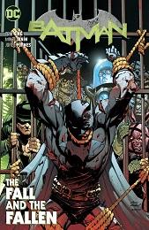 Batman Volume 11: The Fall and The Fallen TP