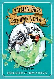 Batman Tales: Once Upon a Crime TP