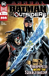 Batman and the Outsiders Annual no. 1 (2019 Series)
