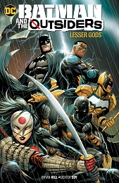 Batman and the Outsiders Volume 1: Lesser Gods TP