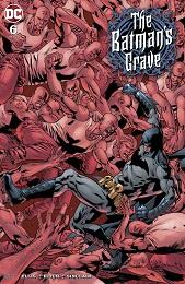 The Batmans Grave no. 6 (6 of 12) (2019 Series)