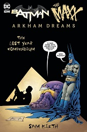 Batman The Maxx: Arkham Dreams Lost Year Compendium (2018 Series)