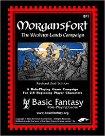 Basic Fantasy Role Playing: Morgansfort the Western Lands Campaign - USED
