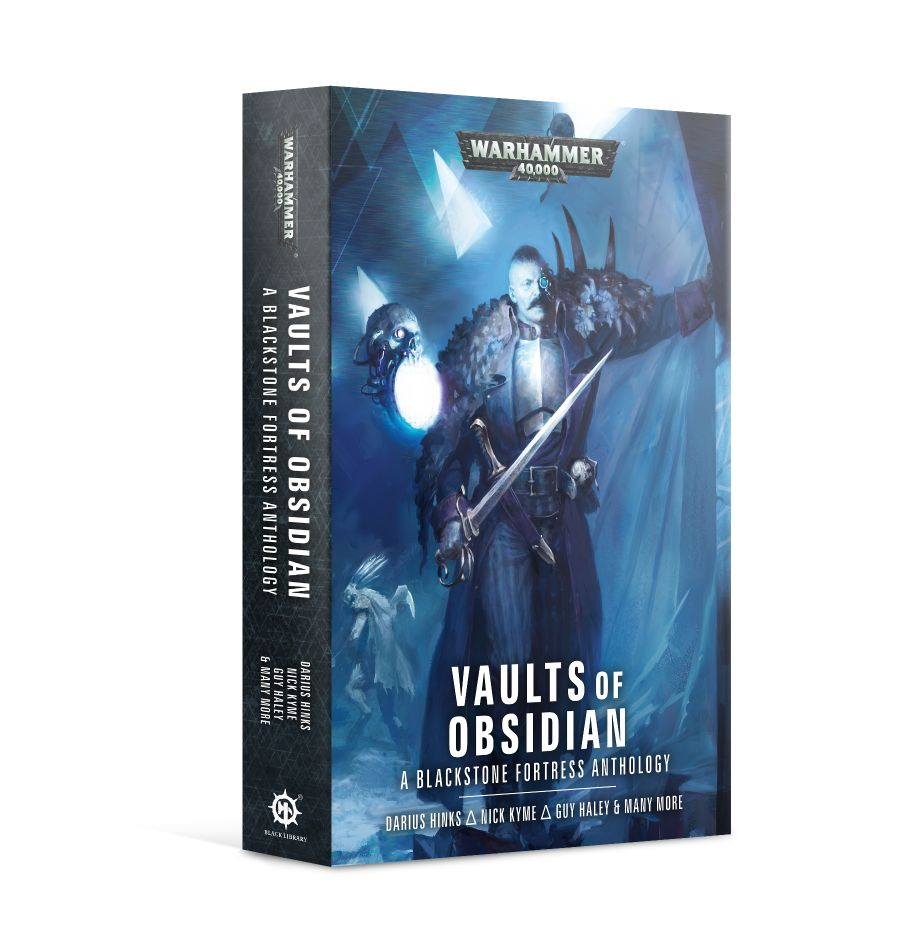 Blackstone Fortress: Vaults of Obsidian Novel