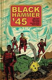 Black Hammer 45: World of Black Hammer Volume 1 TP