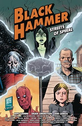 Black Hammer: Streets of Spiral TP
