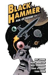 Black Hammer Volume 4: Age of Doom Part 2 TP