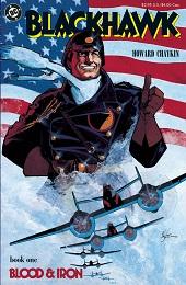 Blackhawk: Blood and Iron HC