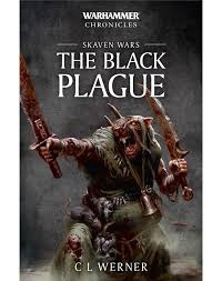 Skaven Wars: The Black Plague Novel