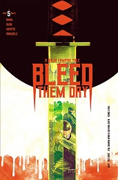 A Ninja Vampire Tale: Bleed Them Dry no. 5 (2020 Series)