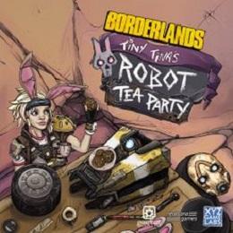 Borderlands: Tiny Tinas Robot Tea Party