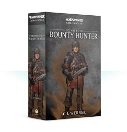 Warhammer Chronicles: Brunner the Bounty Hunter Novel