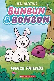 Bunbun and Bonbon Volume 1: Fancy Friends HC
