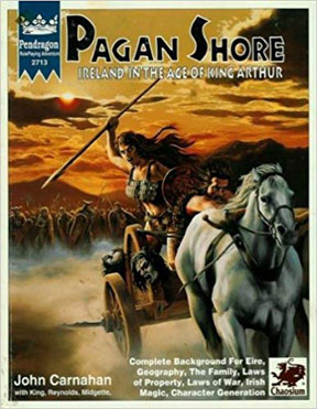 Pendragon Role Playing Adventure: Pagan Shore: Ireland in the Age of King Arthur - USED