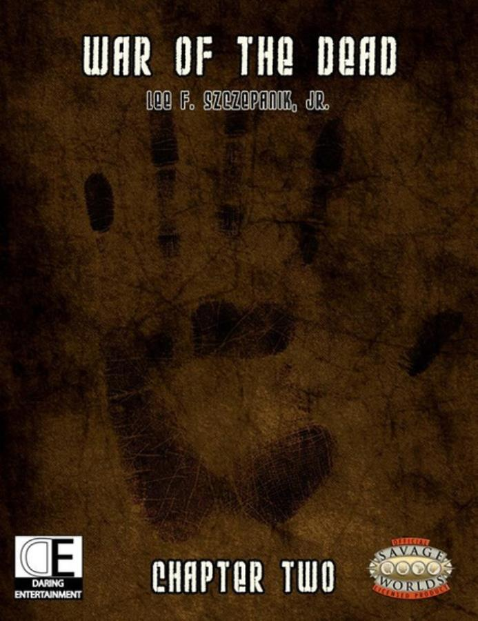 Savage Worlds: War of the Dead Chapter Two - Used