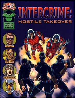 Villains and Vigilantes Role Playing: Intercrime: Hostile Takeover - USED