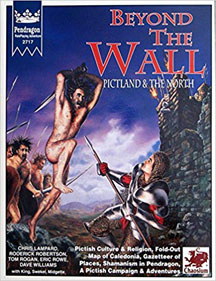 Pendragon Role Playing: Beyond the Wall: Pictland and the North - USED