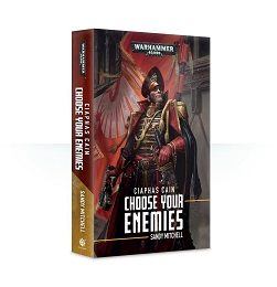 Ciaphas Cain: Choose Your Enemies Novel