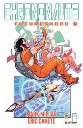 Chrononauts Futureshock no. 2 (2 of 4) (2019 Series) (MR)