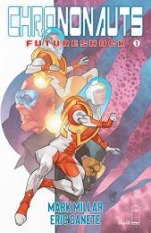 Chrononauts Futureshock no. 3 (3 of 4) (2019 Series) (MR)