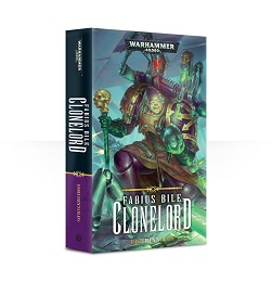 Fabius Bile: Clonelord Novel