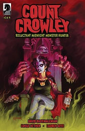 Count Crowley Reluctant Monster Hunter no. 1 (1 of 4) (2019 Series)