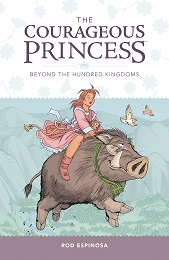 Courageous Princess Volume 1: Beyond the Hundred Kingdoms TP