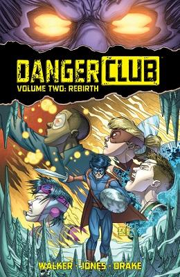 Danger Club: Volume 2 TP