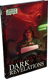 Arkham Horror: Dark Revelations Novel