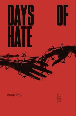 Days of Hate: Volume 1 TP (MR)