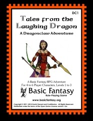 Basic Fantasy Role Playing: Tales from the Laughing Dragon: A Dragonclaw Adventure - USED