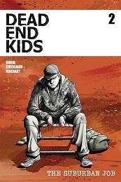 Dead End Kids: The Suburban Job no. 2 (2021 Series)