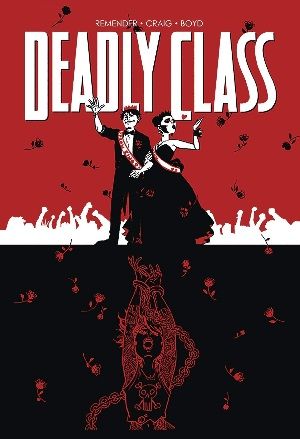 Deadly Class Volume 8: Never Go Back (MR)