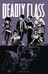 Deadly Class Volume 9: Bone Machine (MR)