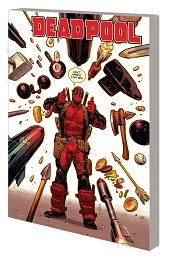 Deadpool Volume 3: Weasel Goes to Hell TP