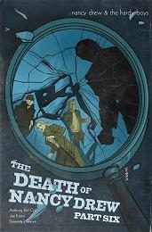 Nancy Drew and the Hardy Boys: The Death of Nancy Drew no. 6 (2020 Series)