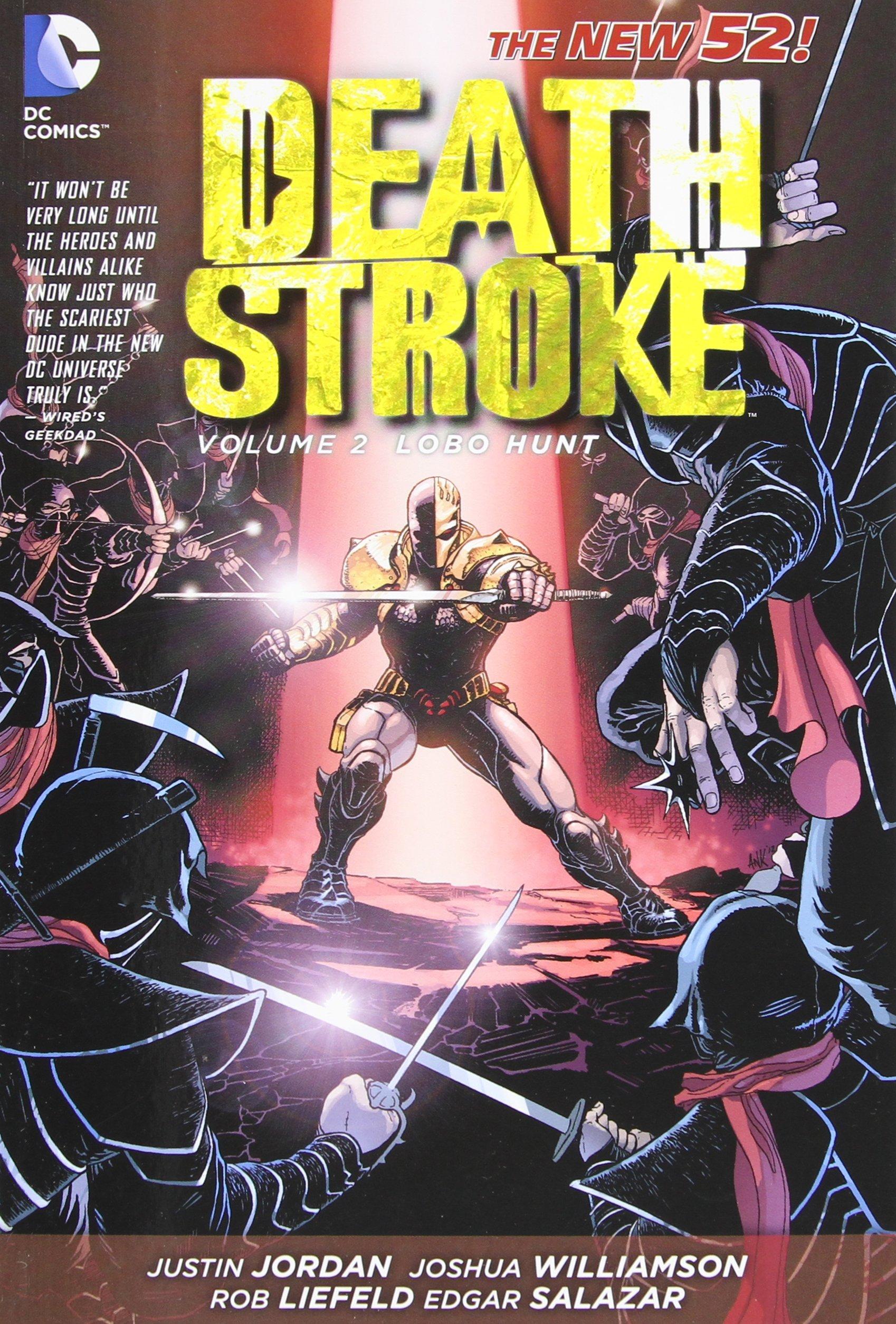 Deathstroke: Volume 2: Lobo Hunt TP - Used