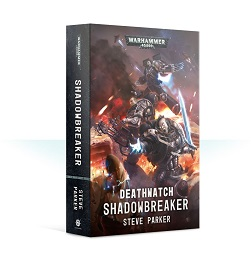 Deathwatch: Shadowbreaker Novel