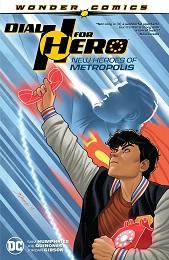 Dial H for Hero Volume 2: New Heroes of Metropolis