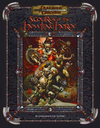 Dungeons and Dragons 3.5 Ed: Scourge of the Howling Horde - USED