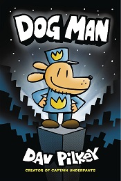 Dog Man Volume 1 TP