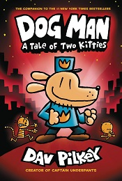 Dog Man Volume 3: Tale of Two Kitties TP
