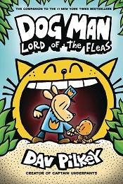 Dog Man Volume 5: Lord of Fleas