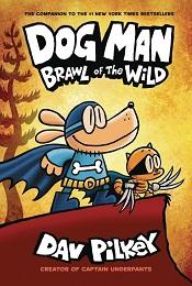 Dog Man Volume 6: Brawl of the Wild TP