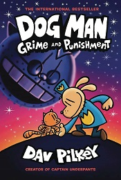 Dog Man Volume 9: Grime and Punishment TP