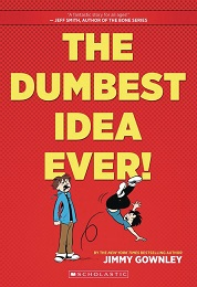 The Dumbest Idea Ever GN (New Printing)